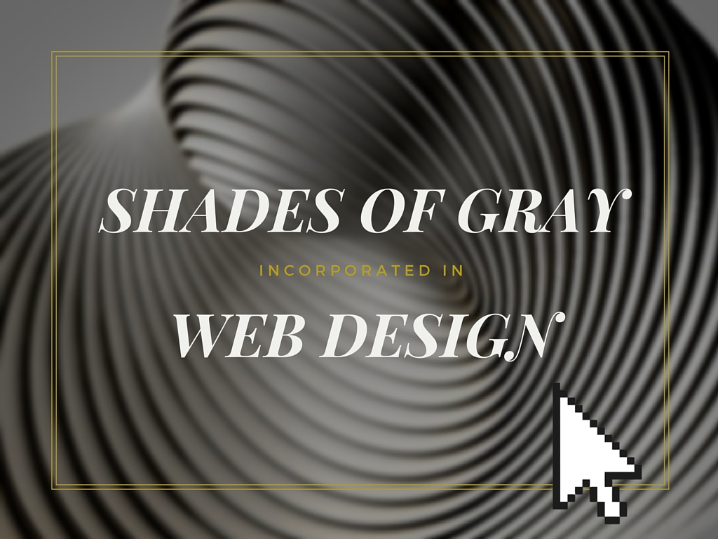 Shades of Gray in Web Design