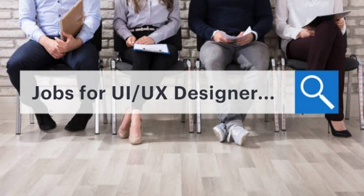 How to Find a Job If You Are a UX UI Designer