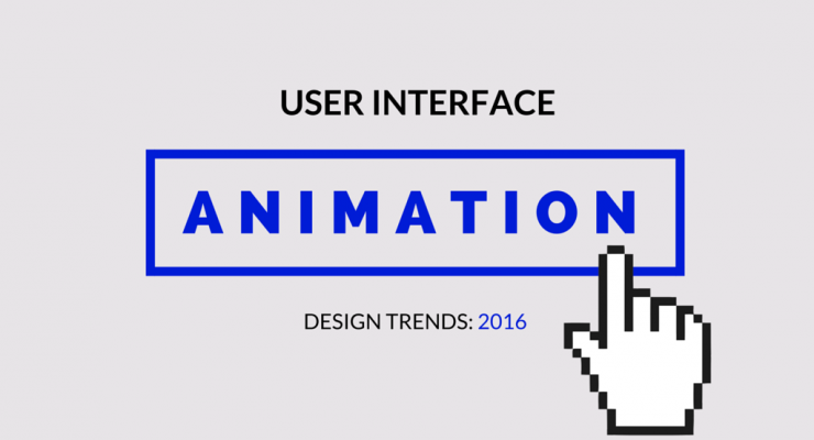 5 UI Animation Trends That Will Shape UX in 2016