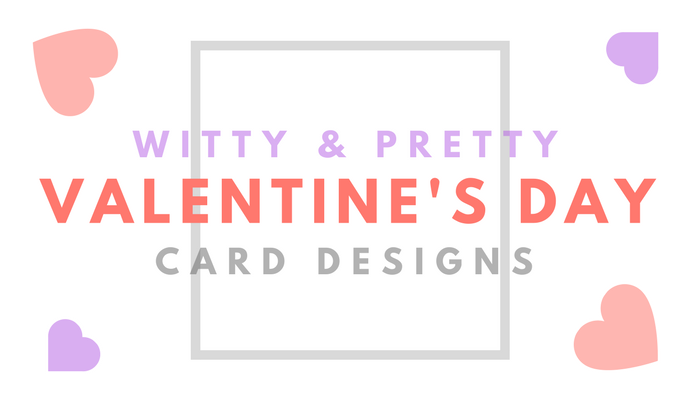 Valentine's Day Card Designs