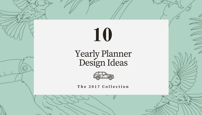 2017 yearly planner designs